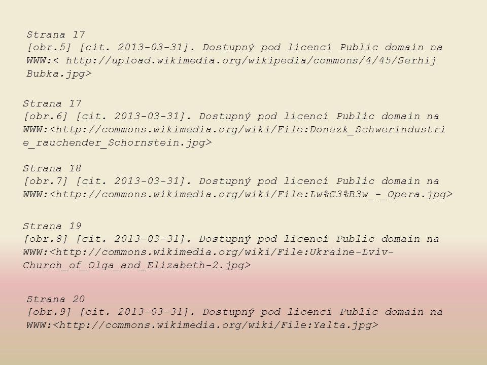 Strana 17 [obr.5] [cit. 2013-03-31]. Dostupný pod licencí Public domain na. WWW:< http://upload.wikimedia.org/wikipedia/commons/4/45/Serhij.